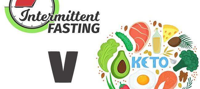 intermittent fasting Vs Keto diet